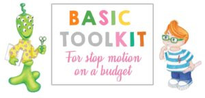 Basic Toolkit – What do you need for stop motion?