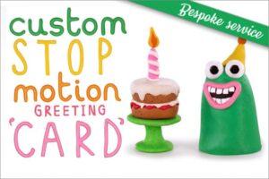 Stop Motion Birthday Card Bespoke Service